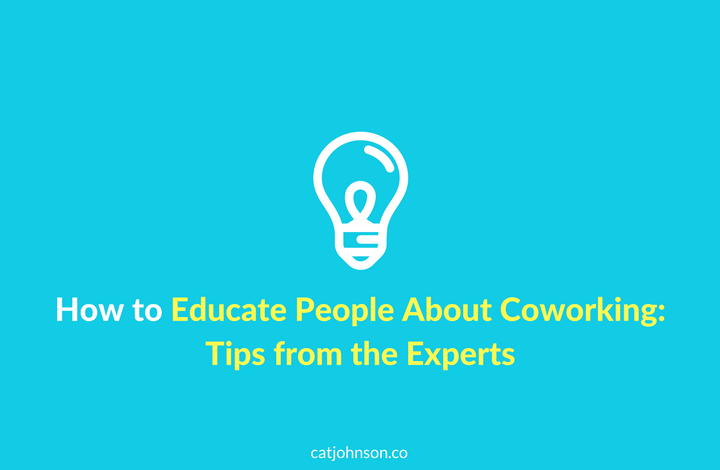 How-to-Educate-People-About-Coworking