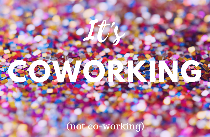 Who Cares About a Hyphen in Coworking? We Do!