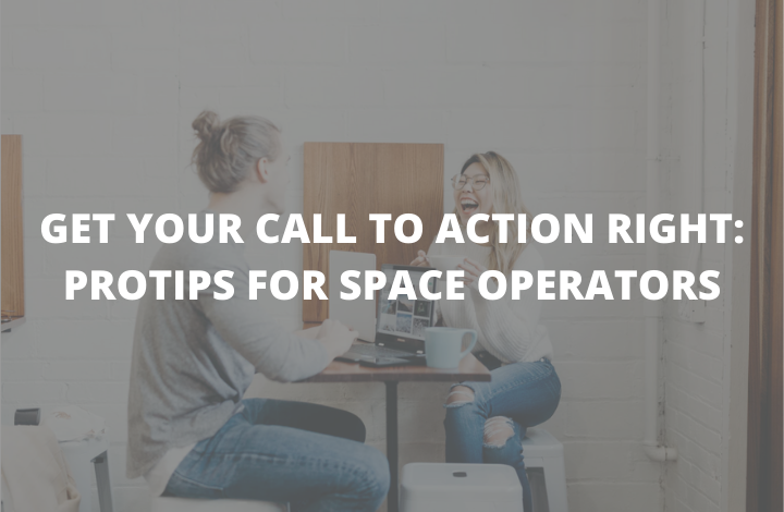 Get Your Call to Action Right: Pro Tips for Space Operators